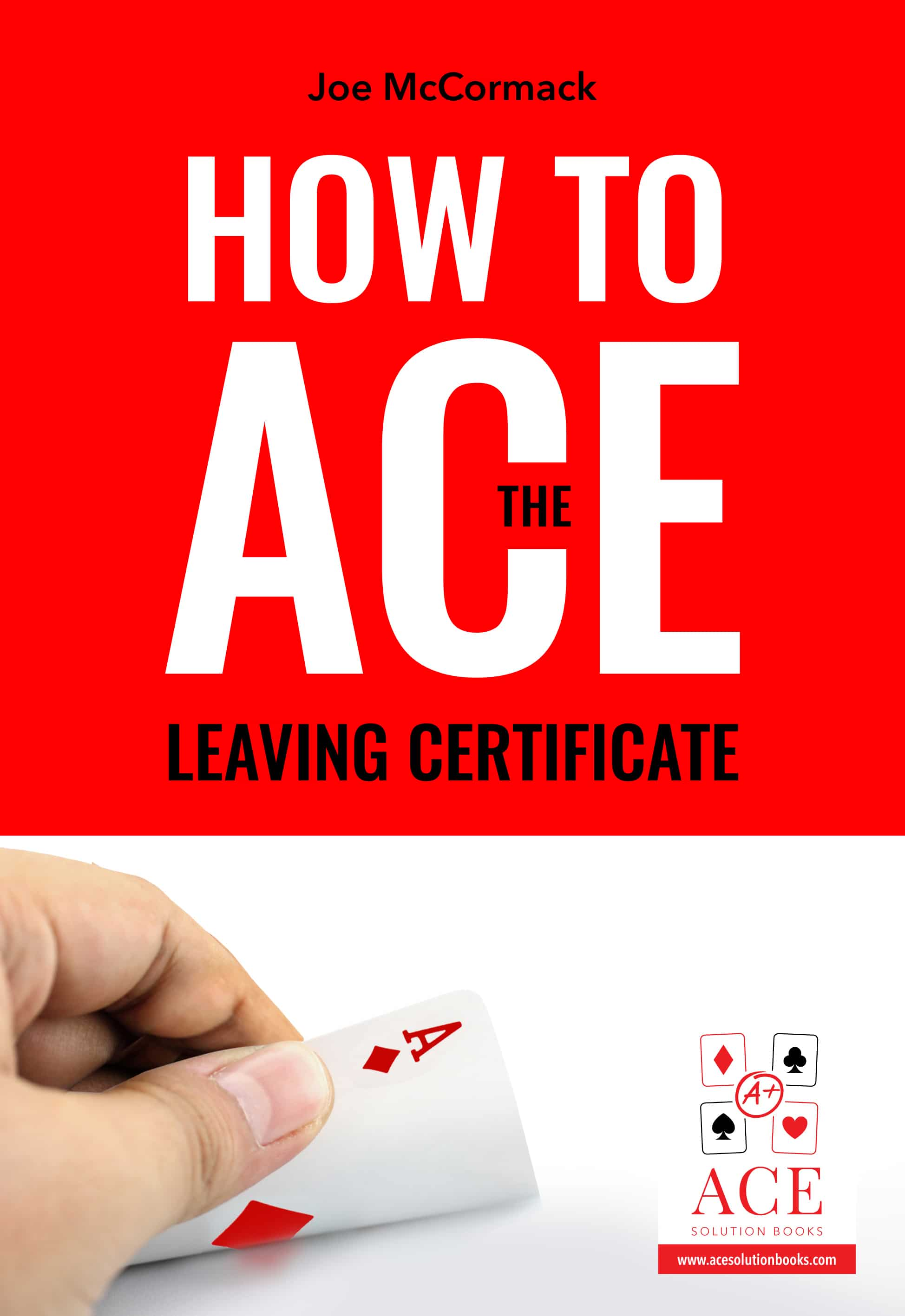 Ace The Leaving Certificate Ace Solution Books